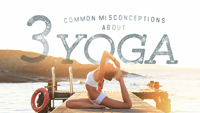 Yoga Misconceptions